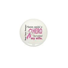 Heaven Needed a Hero Breast Cancer Mini Button (10