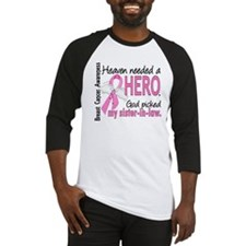 Heaven Needed a Hero Breast Cancer Baseball Jersey