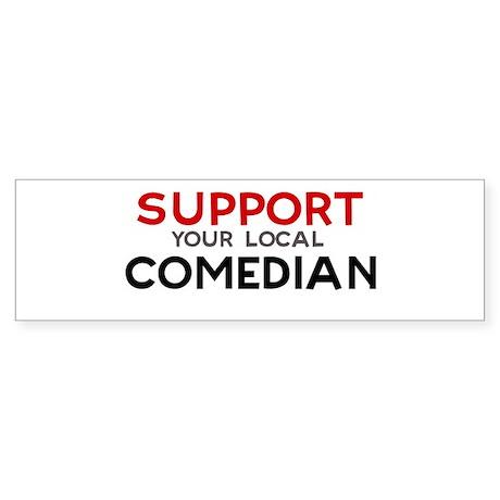 Support: COMEDIAN Bumper Sticker