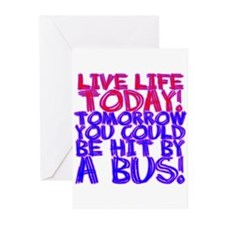 Live Life Today! Tomorrow You Greeting Cards (Pk o