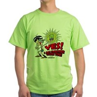 Yes! I Am Smater Than You Green T-Shirt