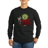 Yes! I Am Smater Than You Long Sleeve Dark T-Shirt