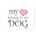 Heart Belongs to Dog Postcards (Package of 8)