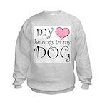 Heart Belongs to Dog Kids Sweatshirt