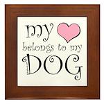 Heart Belongs to Dog Framed Tile
