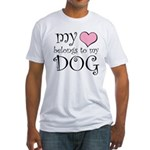 Heart Belongs to Dog Fitted T-Shirt