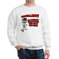 Mandark Excellent! Sweatshirt