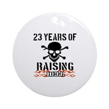 23 Years of Raising Hell Ornament (Round)