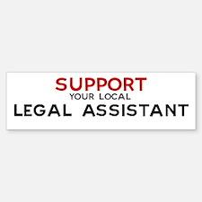Support: LEGAL ASSISTANT Bumper Bumper Bumper Sticker