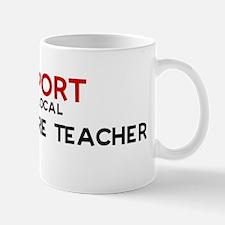 Support:  AGRICULTURE TEACHER Mug