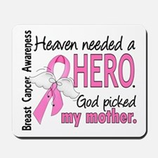 Heaven Needed a Hero Breast Cancer Mousepad