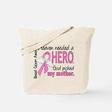 Heaven Needed a Hero Breast Cancer Tote Bag