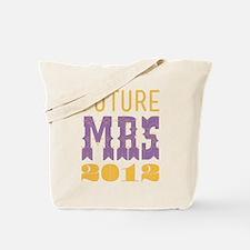 Future Mrs 2012 Bellflower Tote Bag