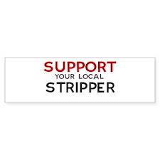 Support: STRIPPER Bumper Bumper Sticker