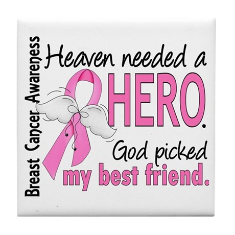 Heaven Needed a Hero Breast Cancer Tile Coaster