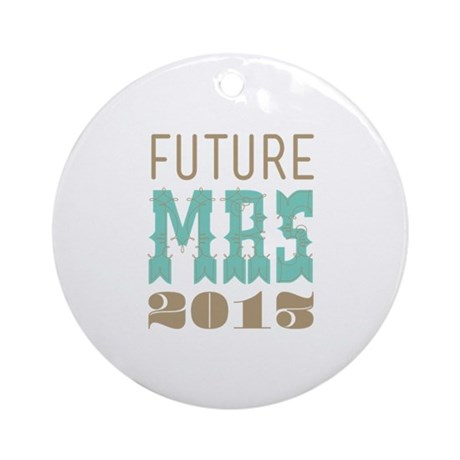 Future Mrs 2013 Cockatoo Ornament (Round)
