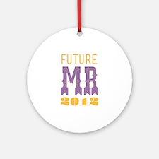 Future Mr 2012 Bellflower Ornament (Round)