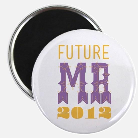 Future Mr 2012 Bellflower Magnet