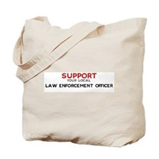 Support:  LAW ENFORCEMENT OFF Tote Bag