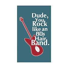 Dude You Rock Decal