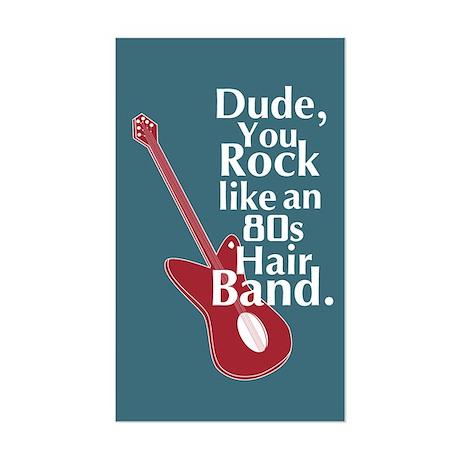 Dude You Rock Sticker