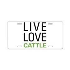 Live Love Cattle Aluminum License Plate