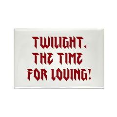 Twilight, the time for loving! Rectangle Magnet (1