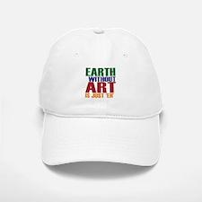 Earth Without Art Baseball Baseball Cap