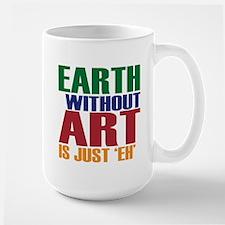 Earth Without Art Large Mug