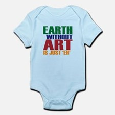 Earth Without Art Infant Bodysuit