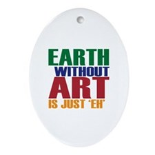 Earth Without Art Ornament (Oval)