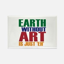 Earth Without Art Rectangle Magnet (10 pack)