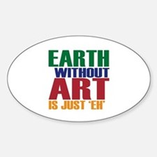 Earth Without Art Stickers
