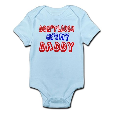 He's My Dad Infant Bodysuit