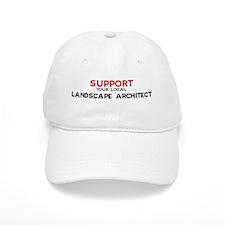 Support: LANDSCAPE ARCHITECT Baseball Cap