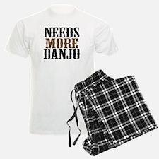 Needs More Banjo Pajamas
