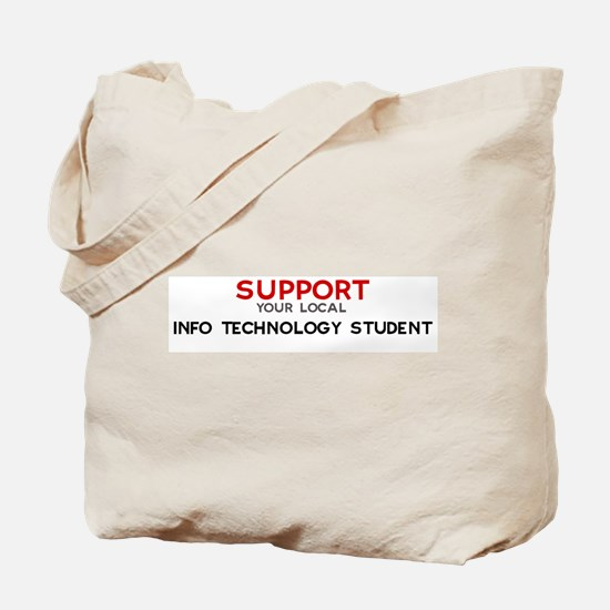 Support:  INFO TECHNOLOGY STU Tote Bag