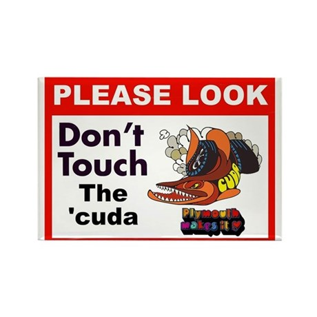 Plymouth Barracuda cuda Do Not Touch Sign Magnet