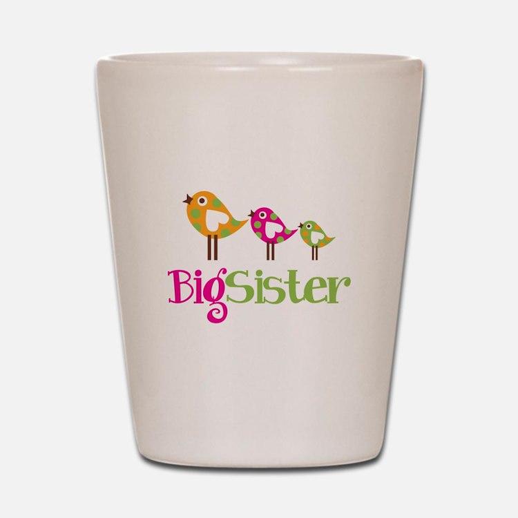 Tweet Birds Big Sister Shot Glass