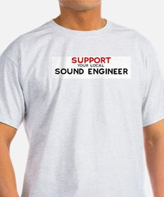 Support:  SOUND ENGINEER Ash Grey T-Shirt