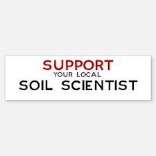 Support: SOIL SCIENTIST Bumper Bumper Bumper Sticker