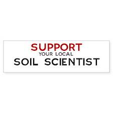 Support: SOIL SCIENTIST Bumper Bumper Sticker