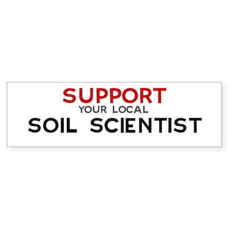 Support: SOIL SCIENTIST Bumper Sticker