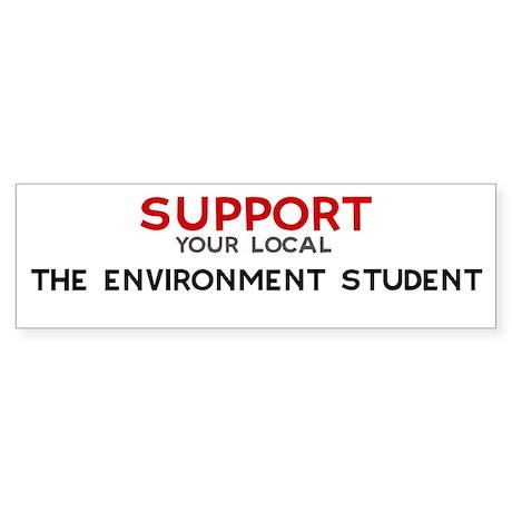Support: THE ENVIRONMENT STU Bumper Sticker