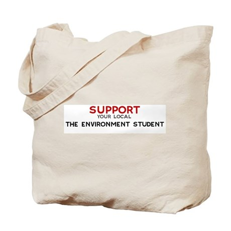 Support: THE ENVIRONMENT STU Tote Bag