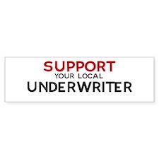 Support: UNDERWRITER Bumper Bumper Sticker