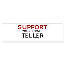 Support: TELLER Bumper Bumper Sticker