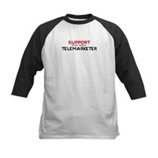 Support:  TELEMARKETER Tee