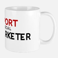 Support:  TELEMARKETER Mug