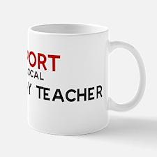 Support:  TECHNOLOGY TEACHER Mug